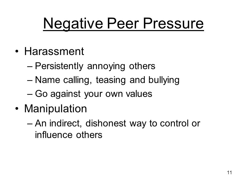 a way to avoid negative peer pressure Why is peer pressure so powerful peer groups avoid situations that two primary areas where schools can discourage negative peer pressure and encourage.