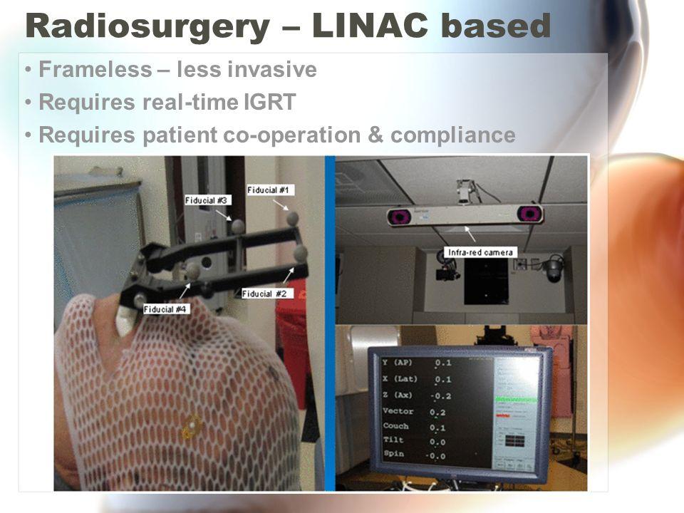Radiosurgery – LINAC based