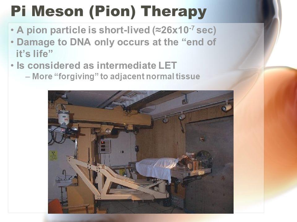Pi Meson (Pion) Therapy