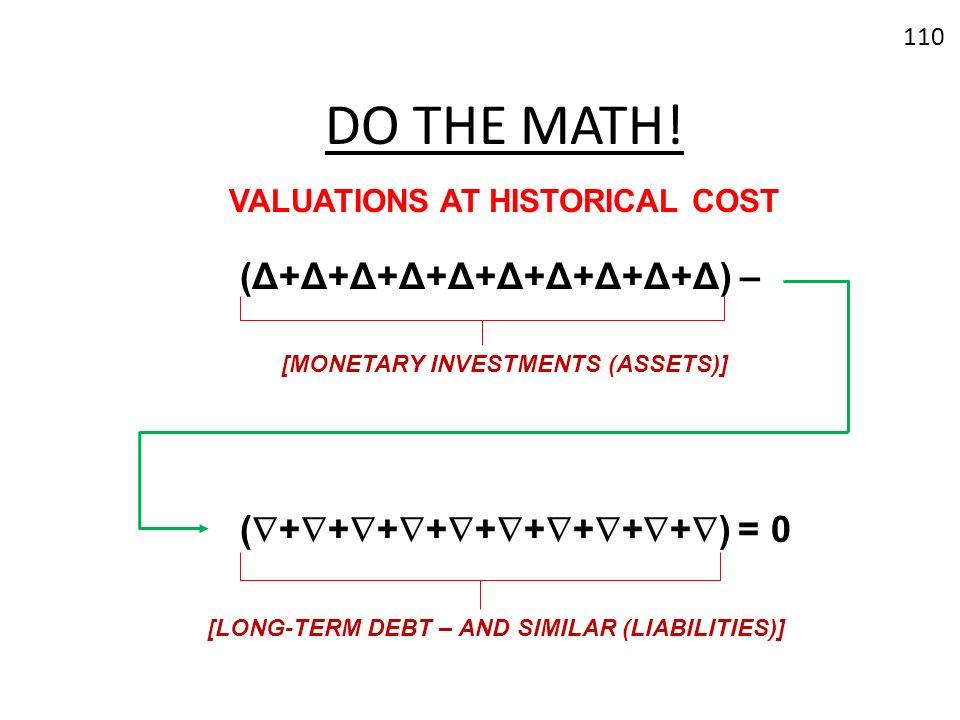 DO THE MATH! (Δ+Δ+Δ+Δ+Δ+Δ+Δ+Δ+Δ+Δ) – (+++++++++) = 0