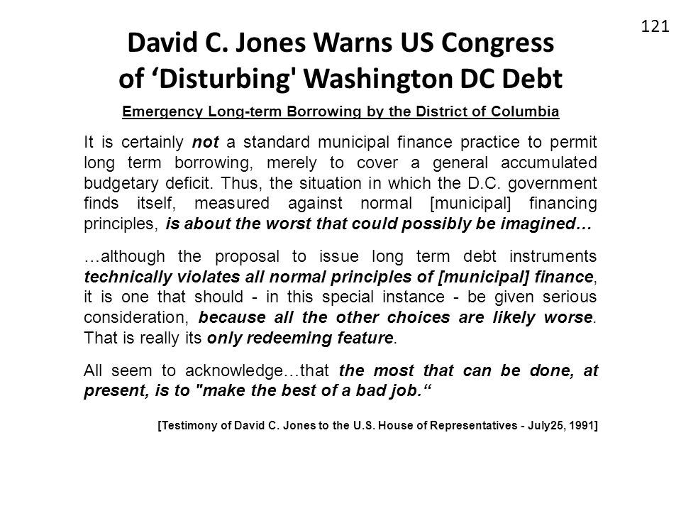 David C. Jones Warns US Congress of 'Disturbing Washington DC Debt