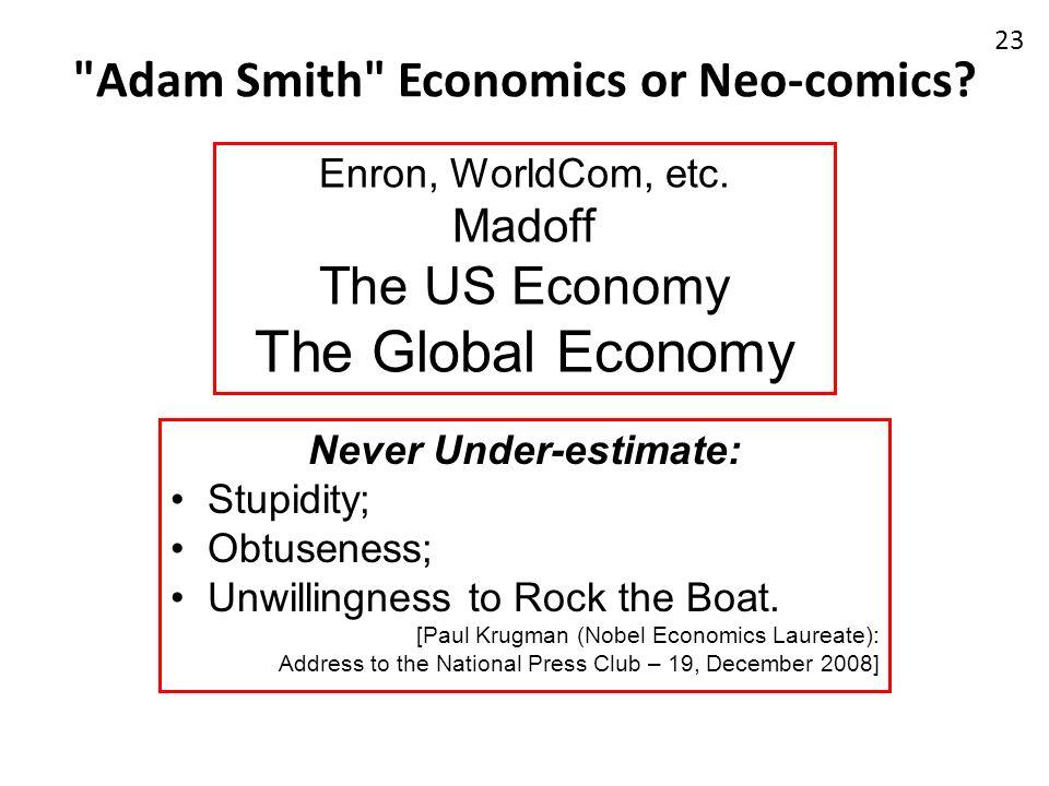 Adam Smith Economics or Neo-comics