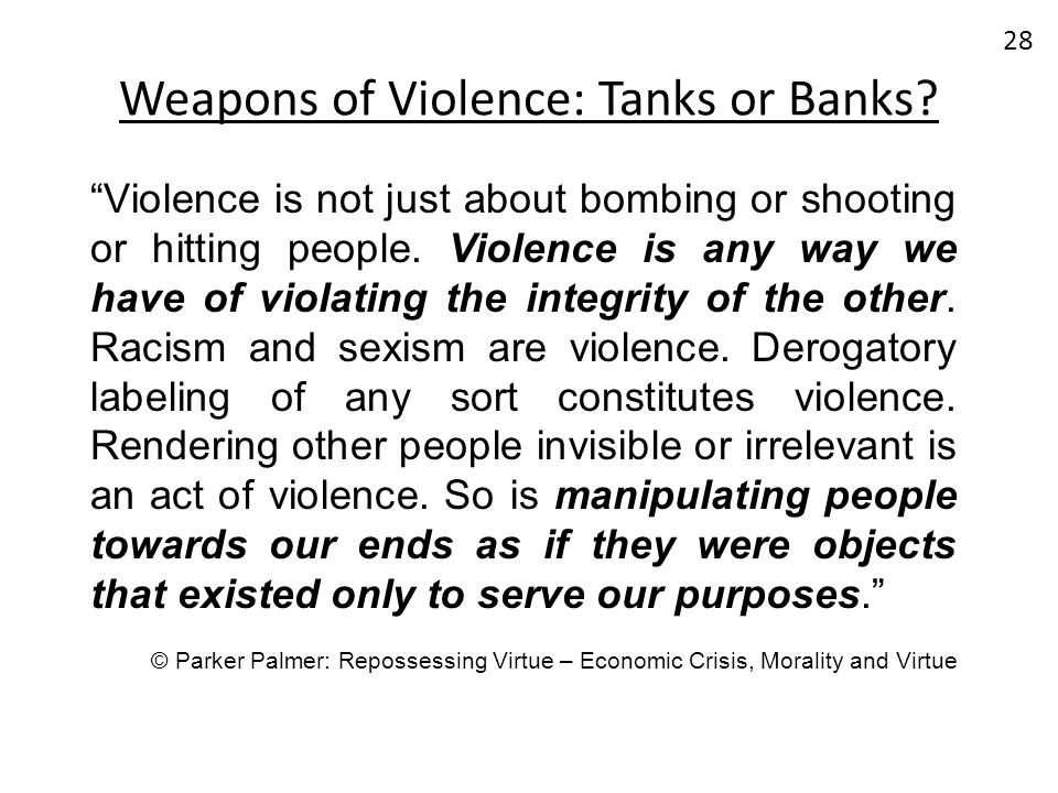 Weapons of Violence: Tanks or Banks