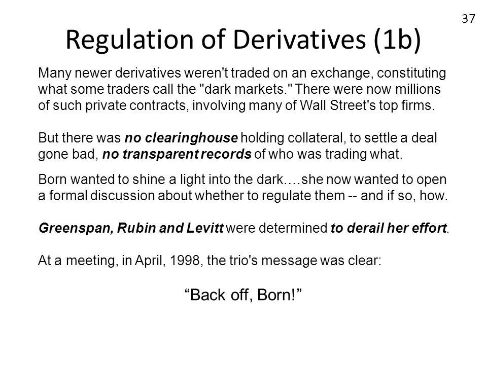 Regulation of Derivatives (1b)