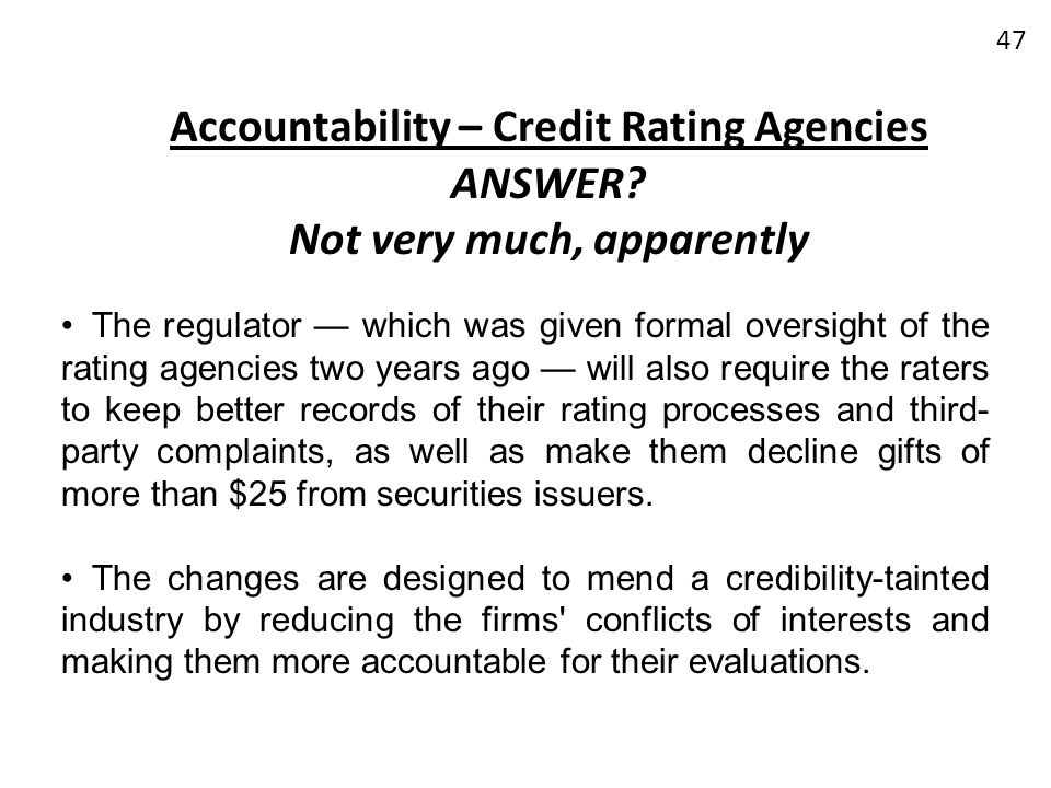 Accountability – Credit Rating Agencies ANSWER