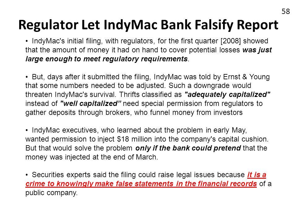 Regulator Let IndyMac Bank Falsify Report