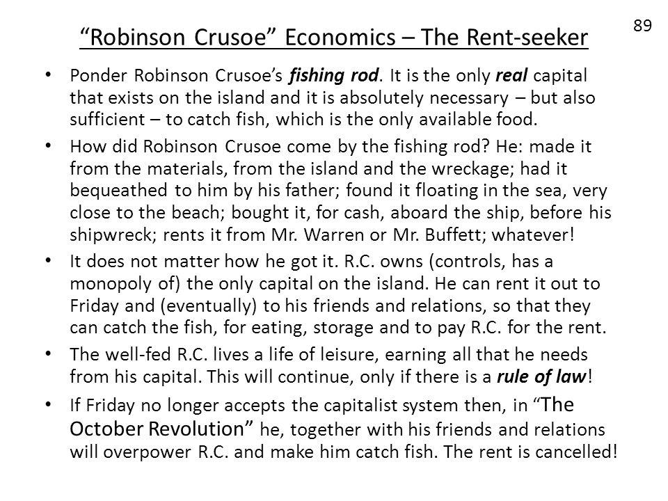 Robinson Crusoe Economics – The Rent-seeker