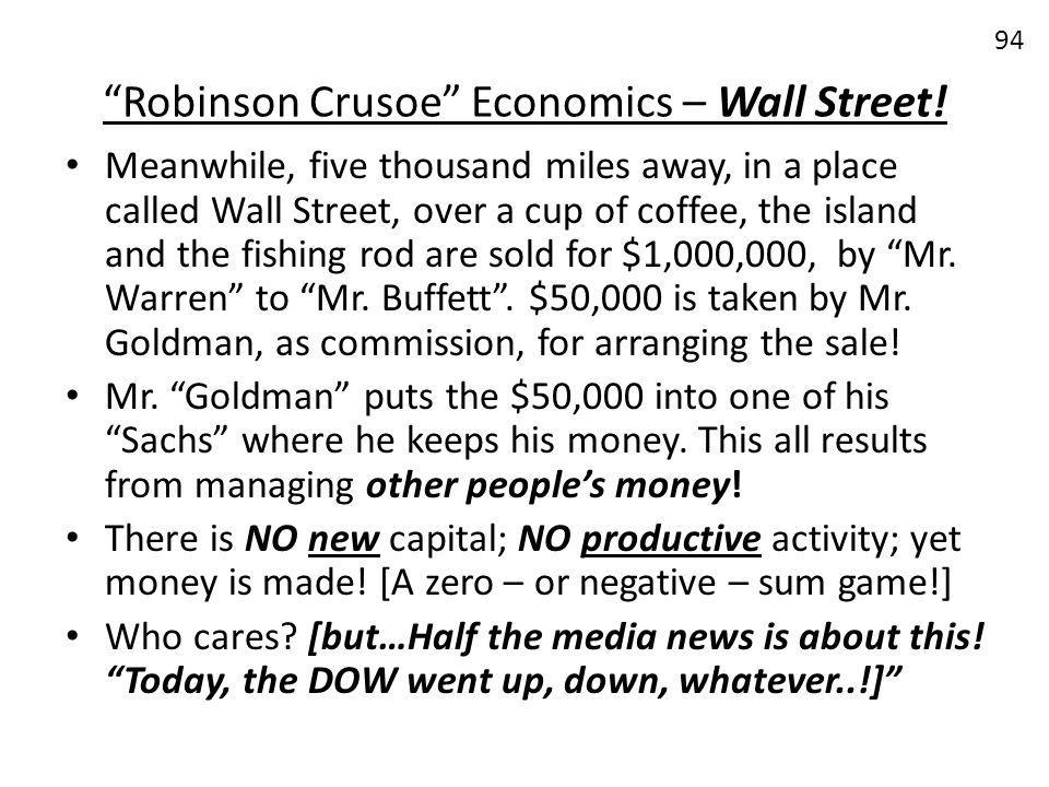 Robinson Crusoe Economics – Wall Street!