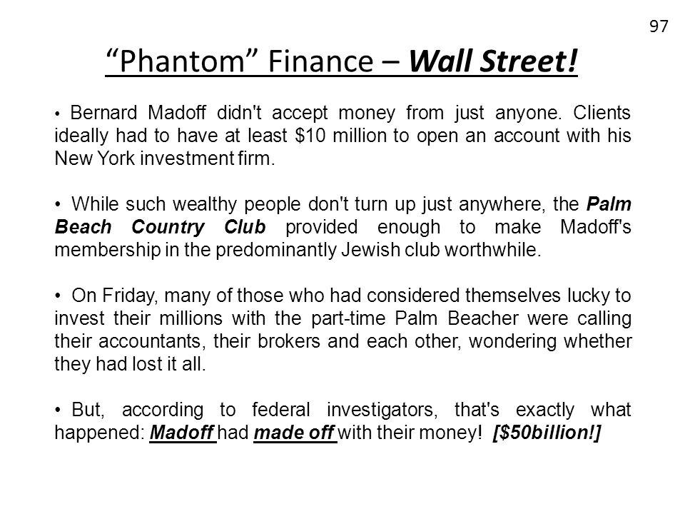 Phantom Finance – Wall Street!