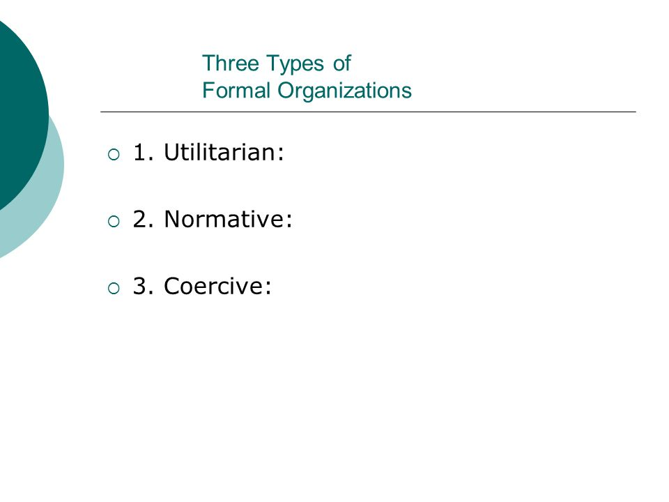 Three Types of Formal Organizations