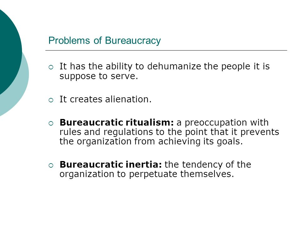 Problems of Bureaucracy