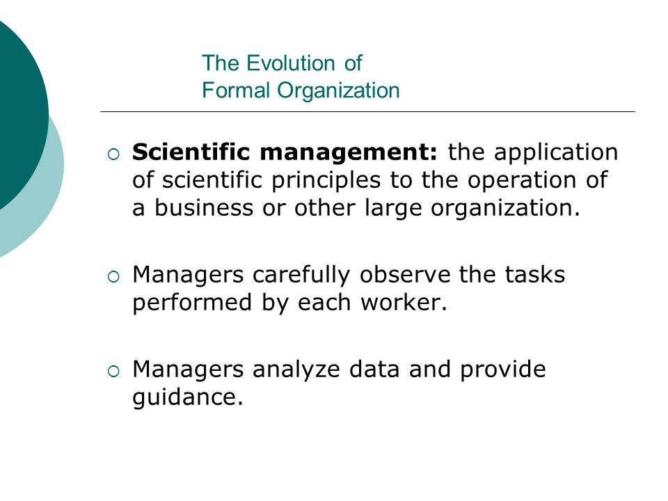 The Evolution of Formal Organization