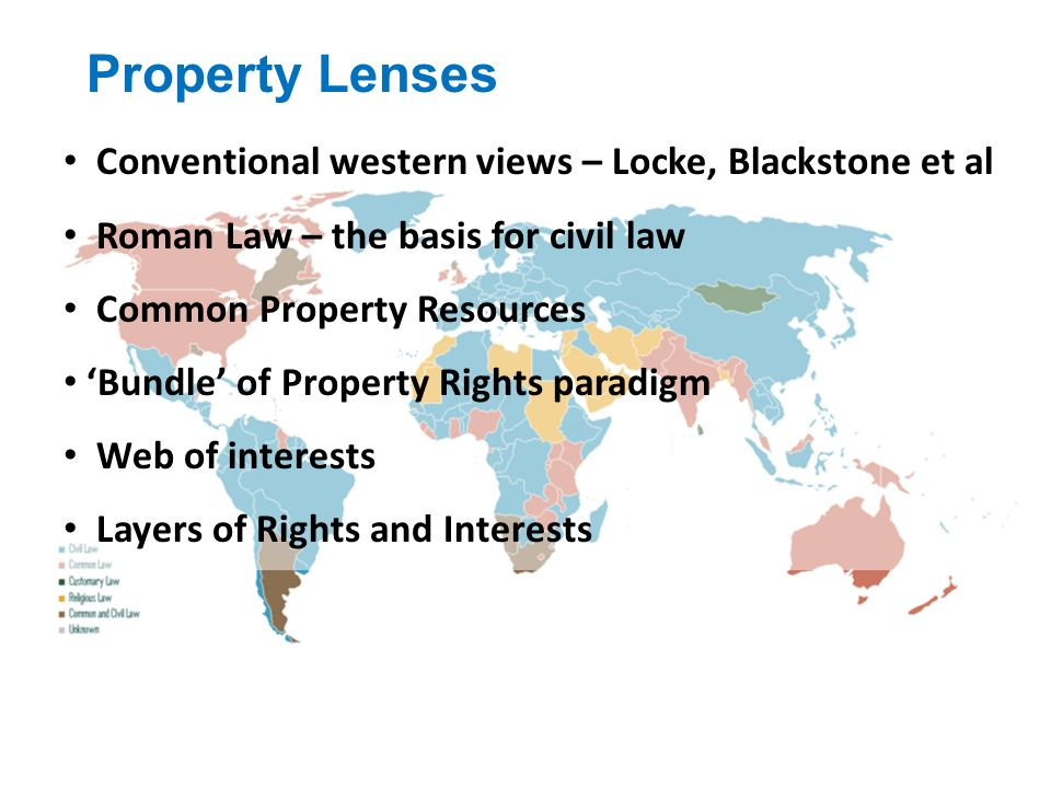 Property Lenses Conventional western views – Locke, Blackstone et al