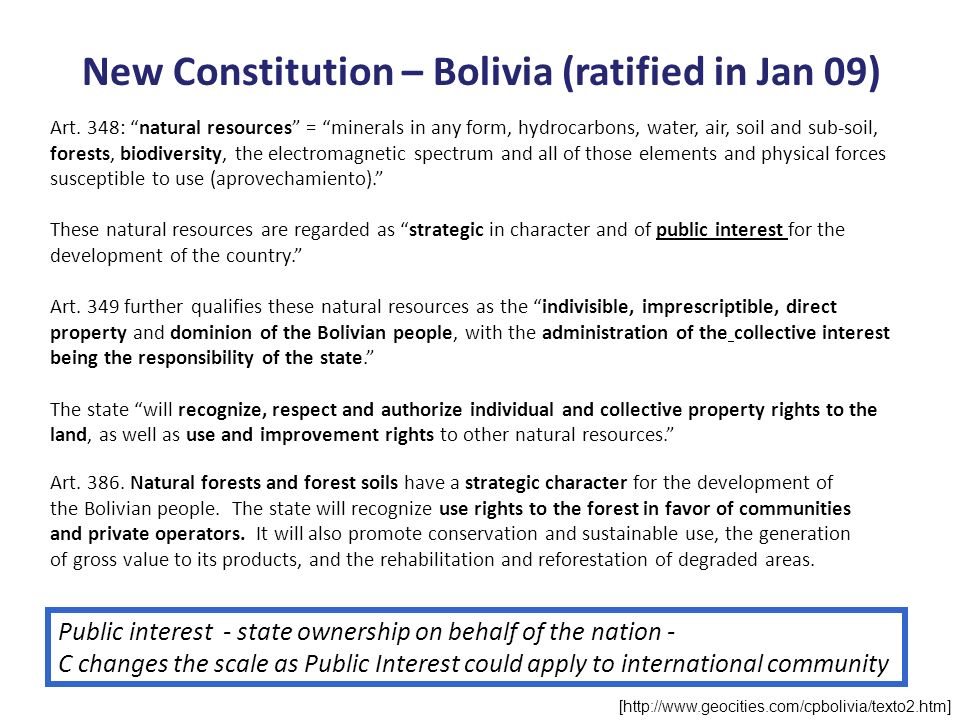 New Constitution – Bolivia (ratified in Jan 09)