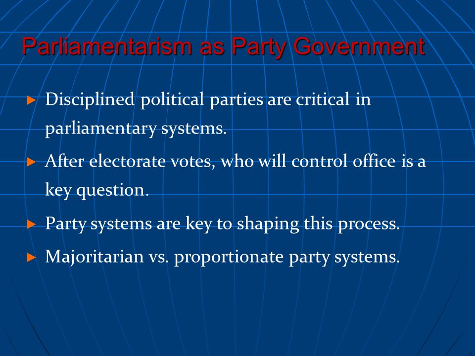 Parliamentarism as Party Government