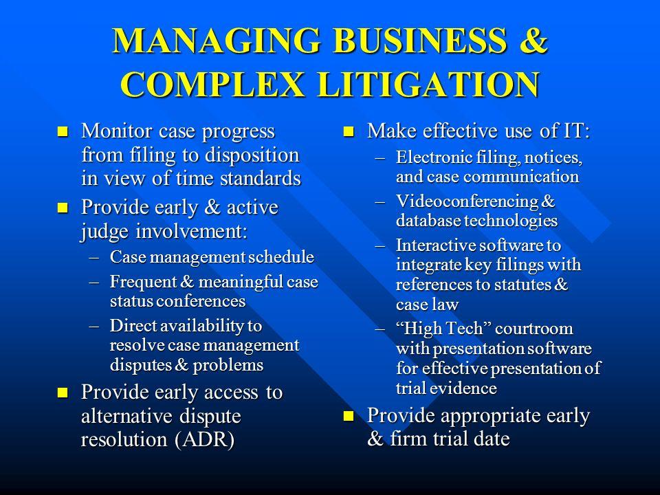 MANAGING BUSINESS & COMPLEX LITIGATION