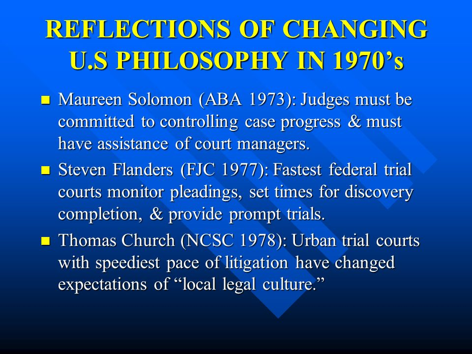 REFLECTIONS OF CHANGING U.S PHILOSOPHY IN 1970's
