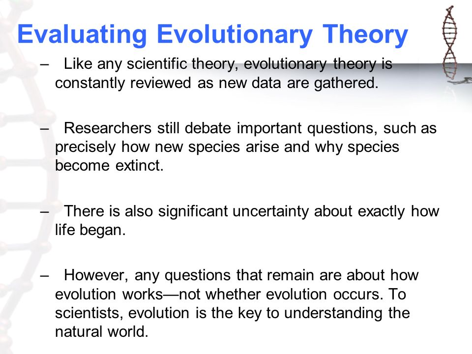evaluating the theory of evolution Evolution: evolution, theory in biology postulating that the various types   specific market commodities are evaluated in terms of the degree to.