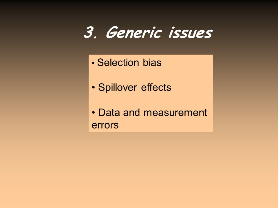 3. Generic issues Spillover effects Data and measurement errors