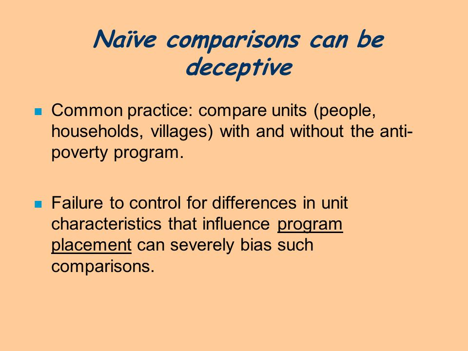 Naïve comparisons can be deceptive