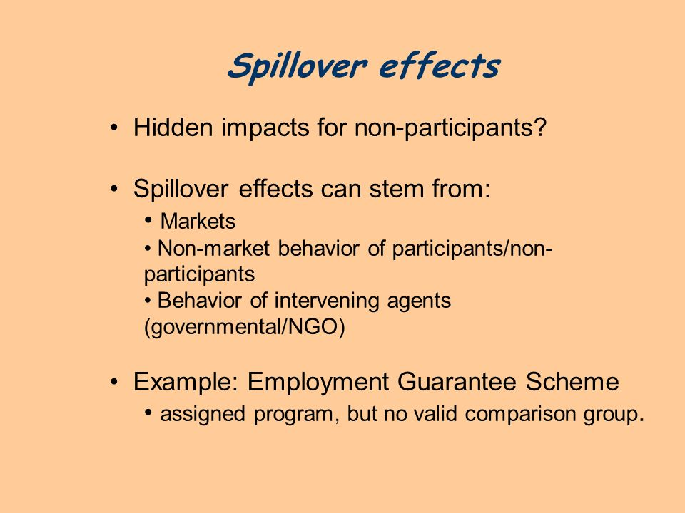 Spillover effects Hidden impacts for non-participants