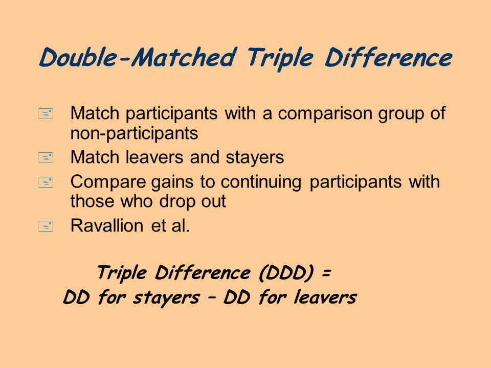 Double-Matched Triple Difference