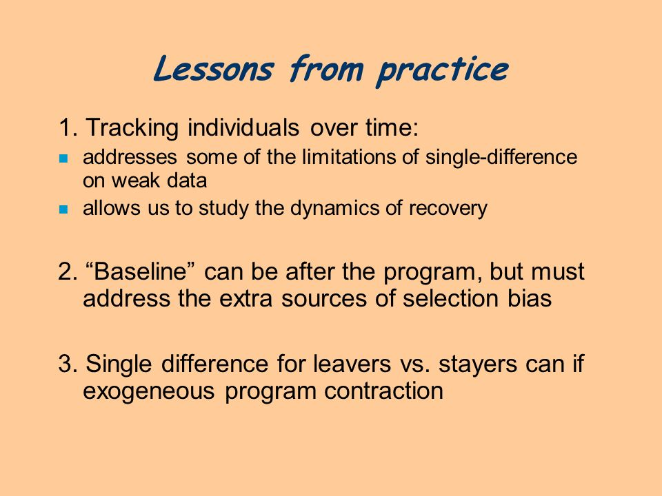 Lessons from practice 1. Tracking individuals over time: