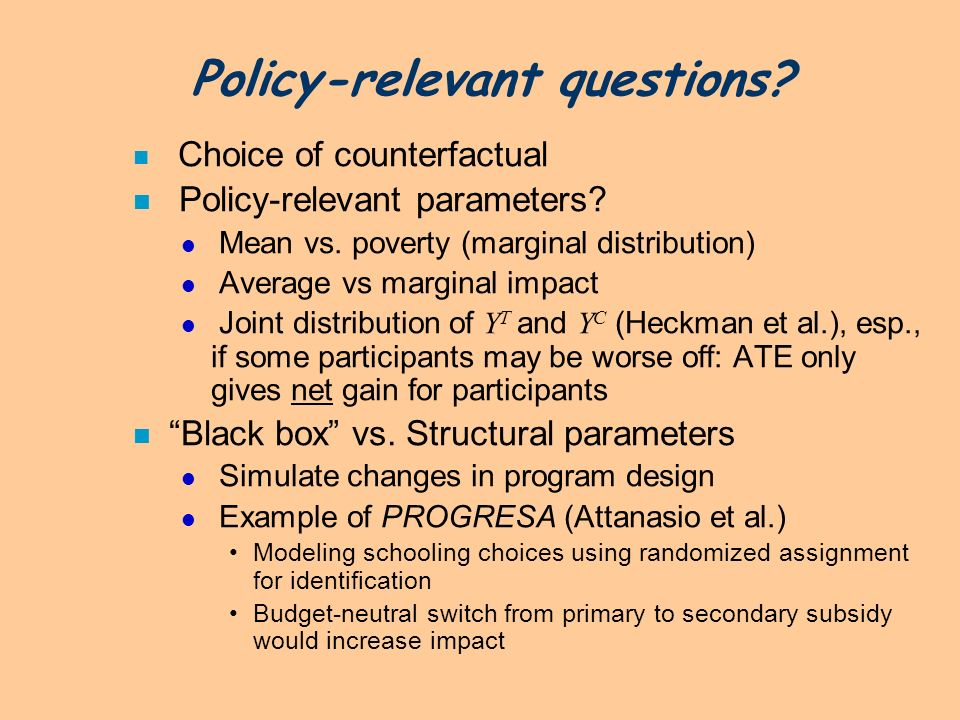 Policy-relevant questions
