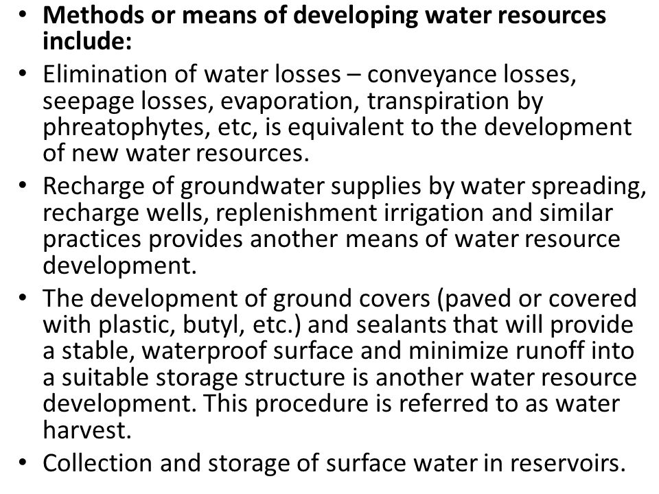 Methods or means of developing water resources include: