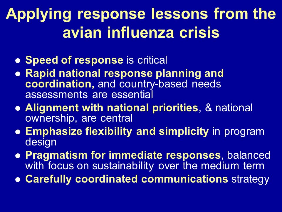 Applying response lessons from the avian influenza crisis