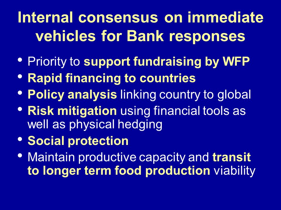 Internal consensus on immediate vehicles for Bank responses