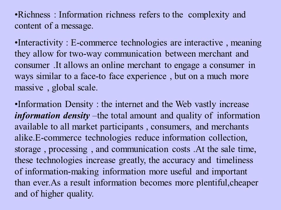 richness and density of information information technology essay In this thesis, we investigate the effects of information technology (it) and the   the first essay analyzes a novel e-commerce model that reinforces loyalty on.