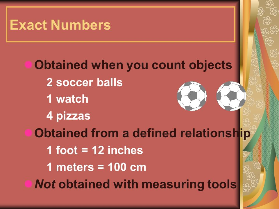Exact Numbers Obtained when you count objects