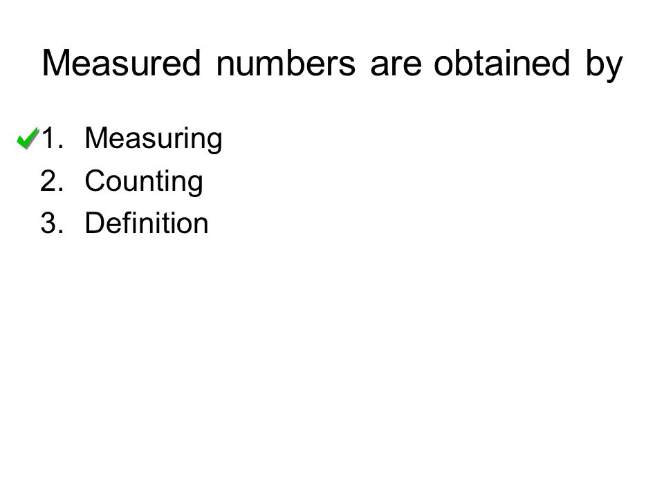 Measured numbers are obtained by