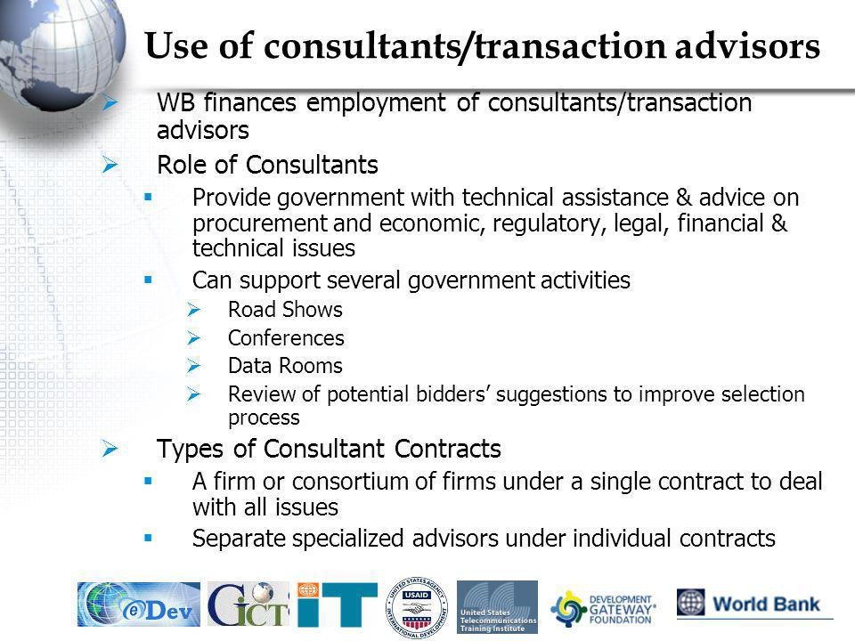 Use of consultants/transaction advisors