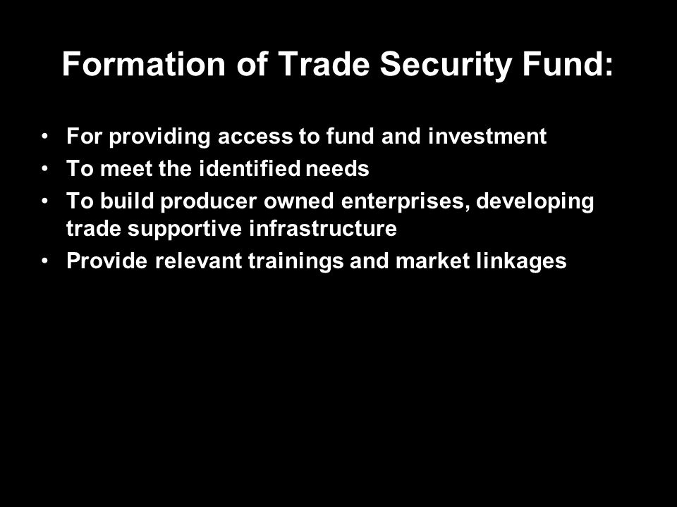 Formation of Trade Security Fund: