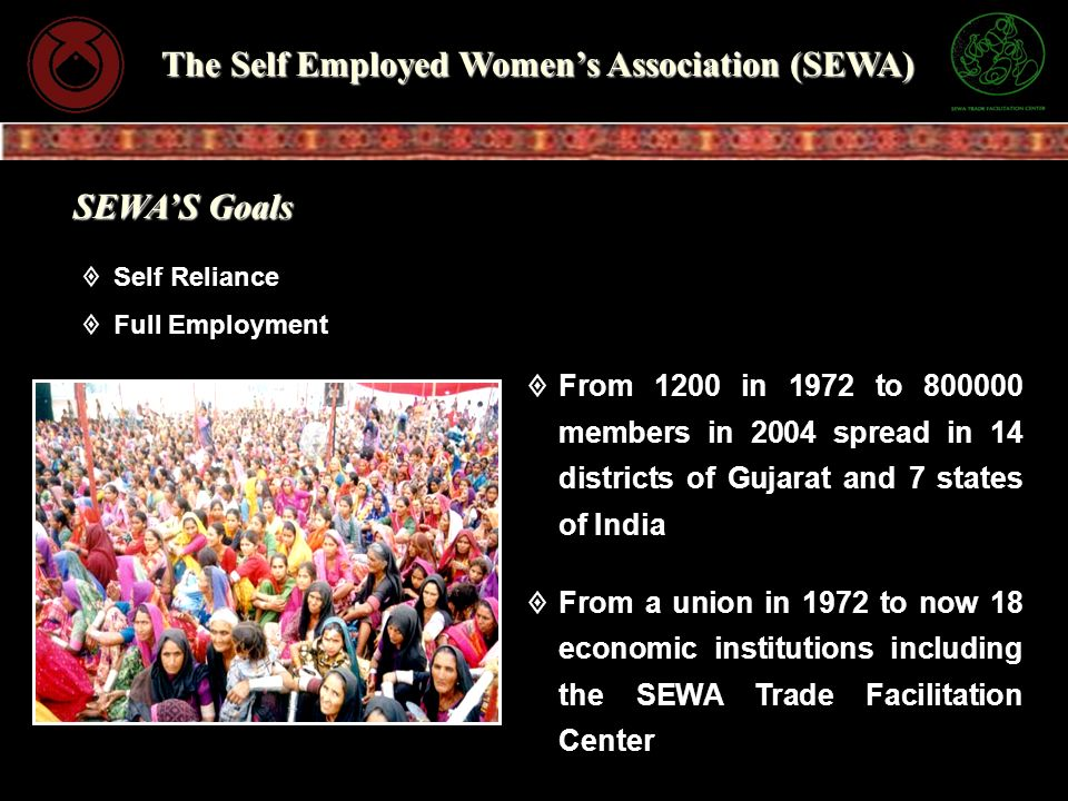 The Self Employed Women's Association (SEWA)