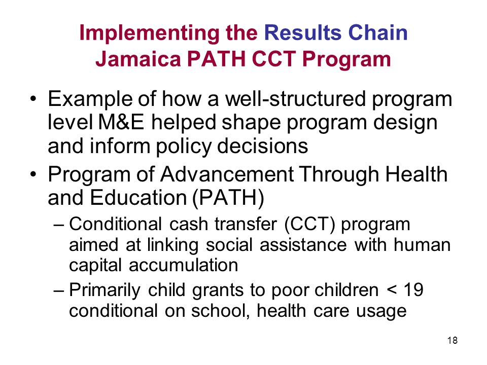 Implementing the Results Chain Jamaica PATH CCT Program