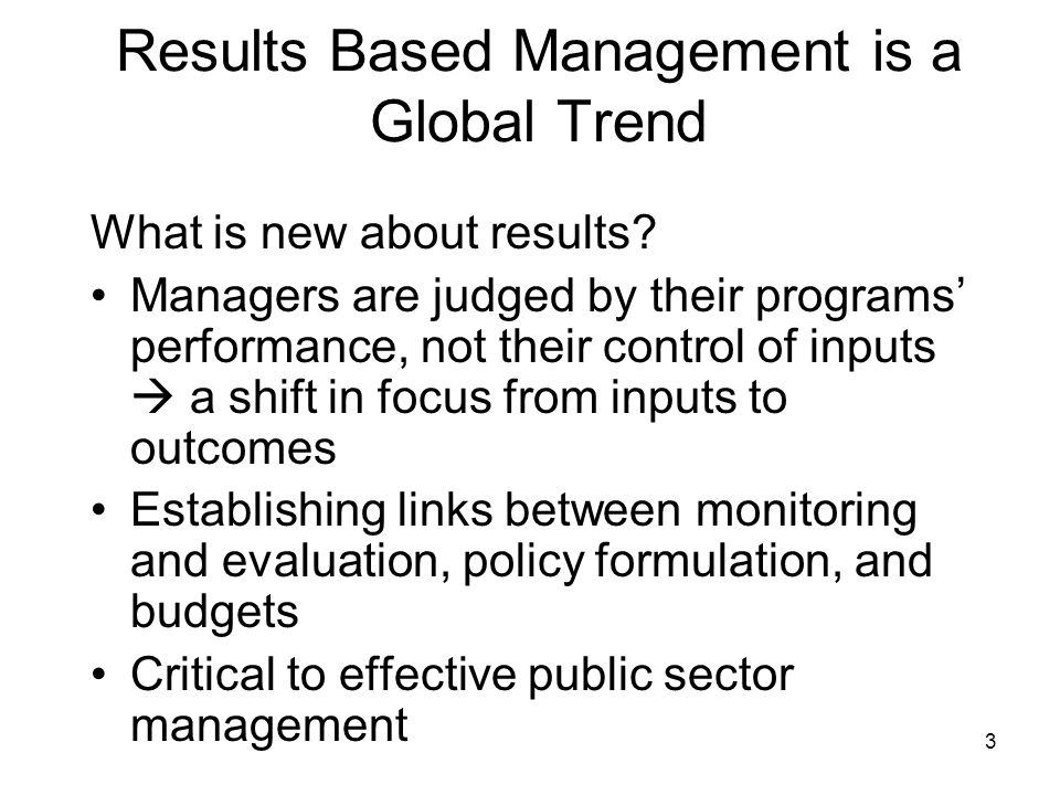 Results Based Management is a Global Trend