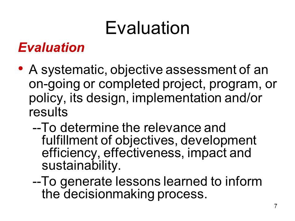Evaluation Evaluation