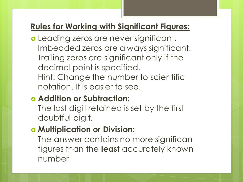 Rules for Working with Significant Figures: