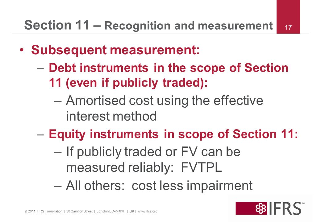 Section 11 – Recognition and measurement