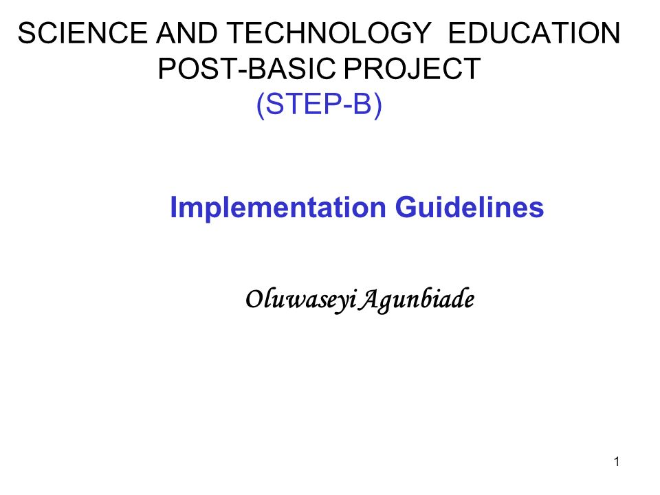 SCIENCE AND TECHNOLOGY EDUCATION POST-BASIC PROJECT (STEP-B)
