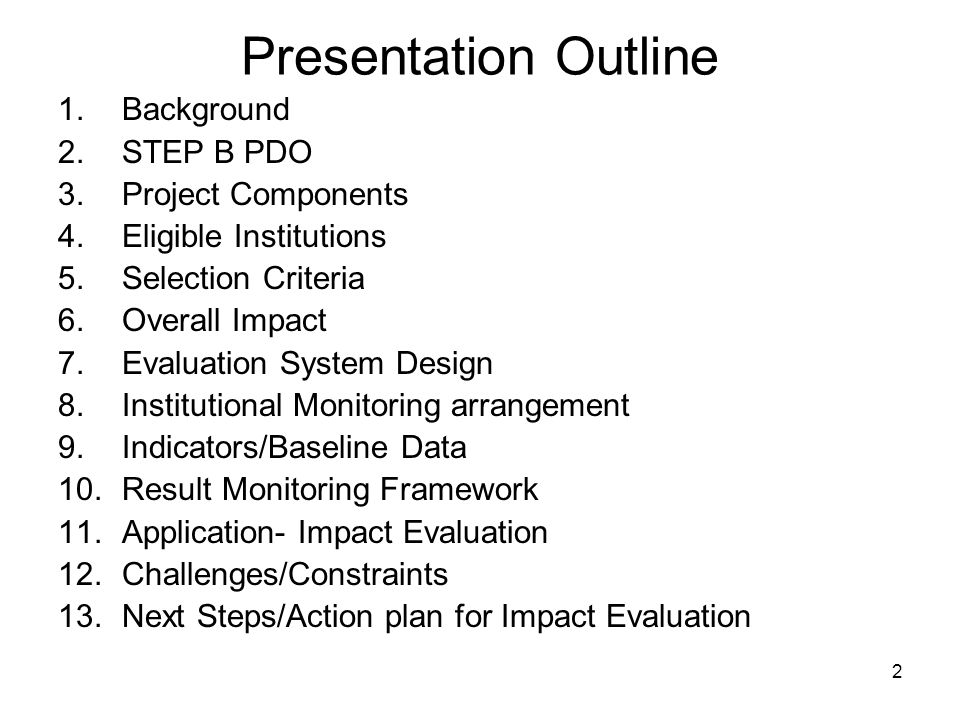 Presentation Outline Background STEP B PDO Project Components