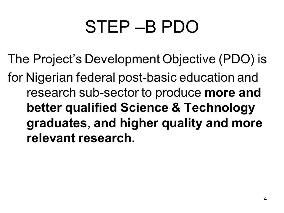STEP –B PDO The Project's Development Objective (PDO) is
