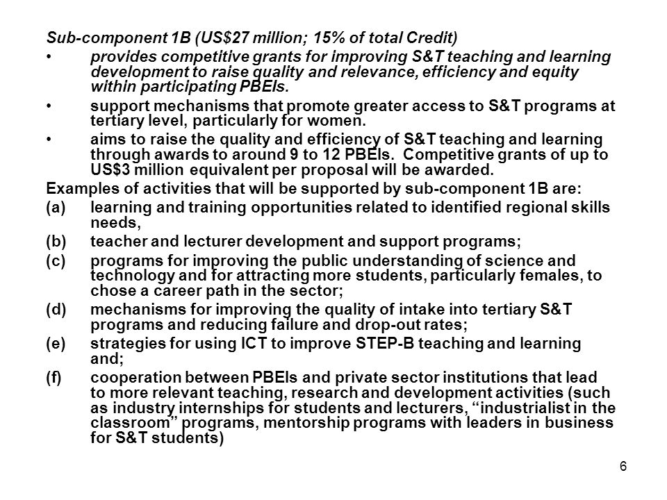 Sub-component 1B (US$27 million; 15% of total Credit)