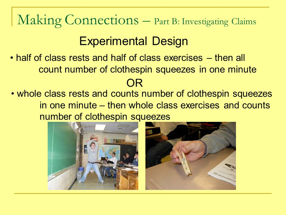 clothespin squeezing free lab report Making connections lab quiz answers multiple choice section 4 does exercising by doing jumping jacks before clothespin squeezing increase the rate of clothespin squeezing.
