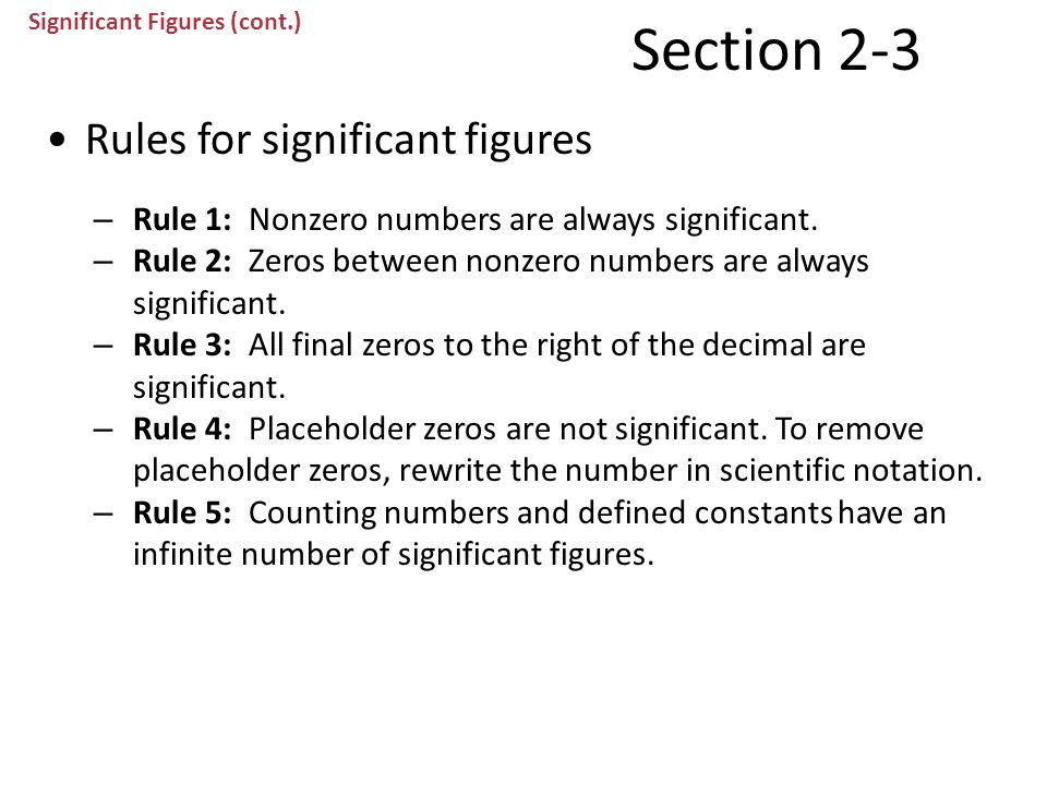 Section 2-3 Rules for significant figures