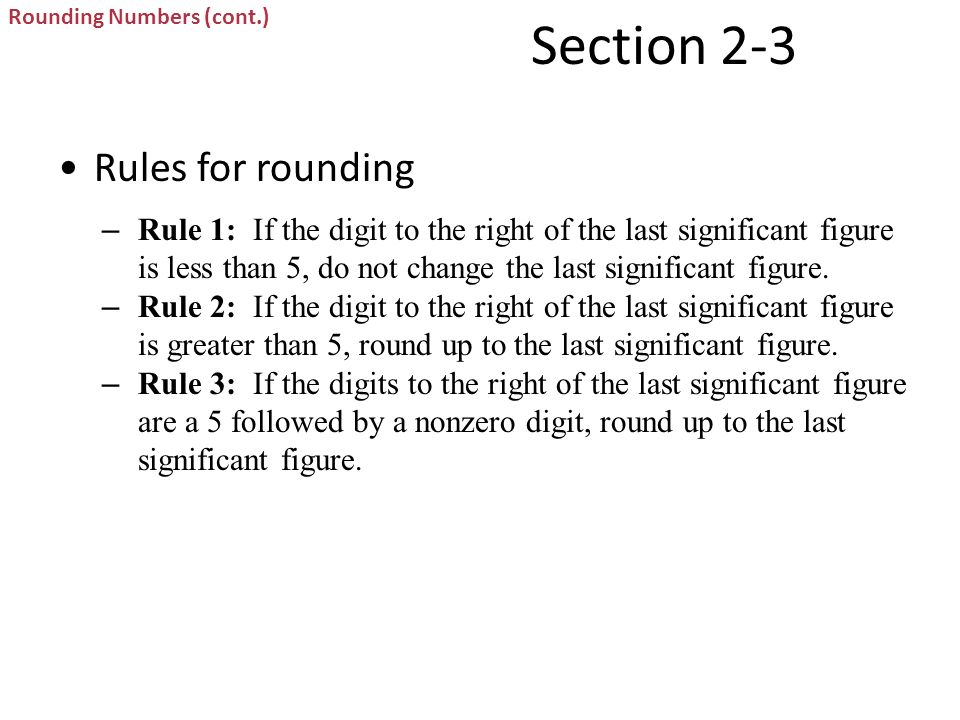 Section 2-3 Rules for rounding