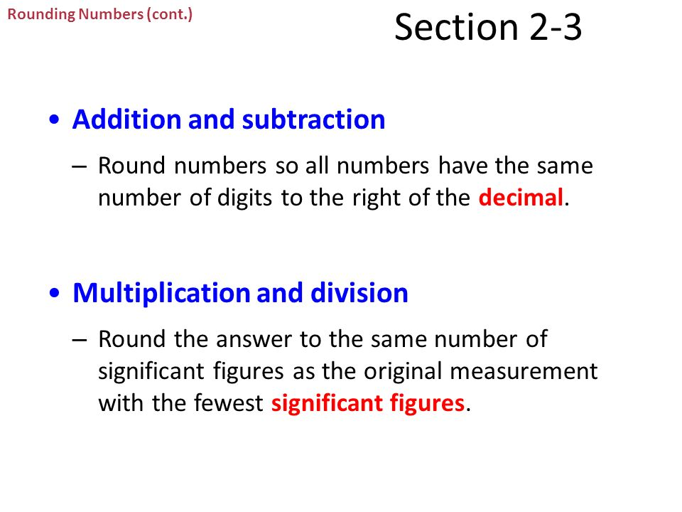 Section 2-3 Addition and subtraction Multiplication and division